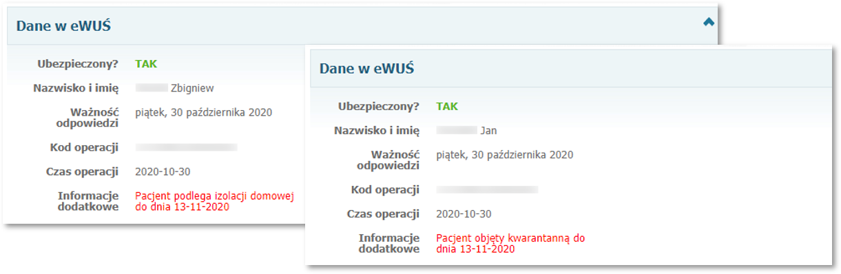 Informacja okwarantannie orazizolacji domowej zsystemu eWUŚ